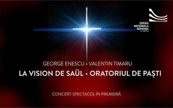 """Premiera mondială la Opera Națională din Cluj a cantatei """"La vision de Säul"""", compusă de George Enescu la 14 ani"""